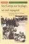 Les camps sur la plage, un exil espagnol